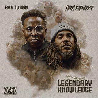 San Quinn & Street Knowledge - Legendary Knowledge