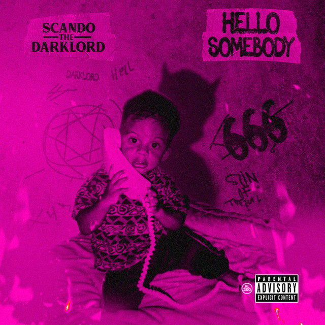 Scando The Darklord - Hello Somebody