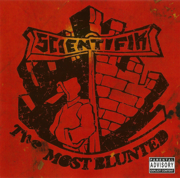 Scientifik - The Most Blunted (Front)