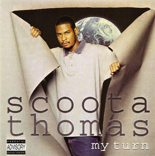 Scoota Thomas - My Turn