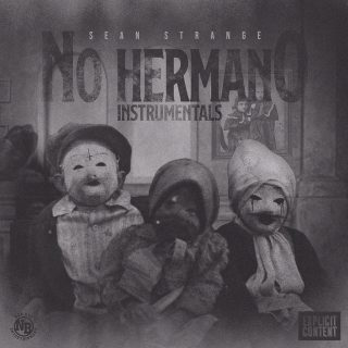 Sean Strange - No Hermano (Instrumentals)