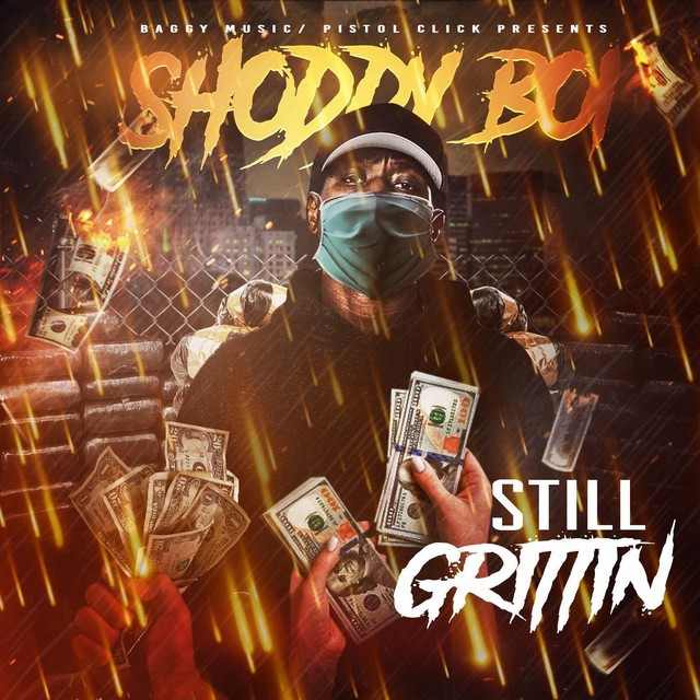 Shoddy Boi - Still Grittin