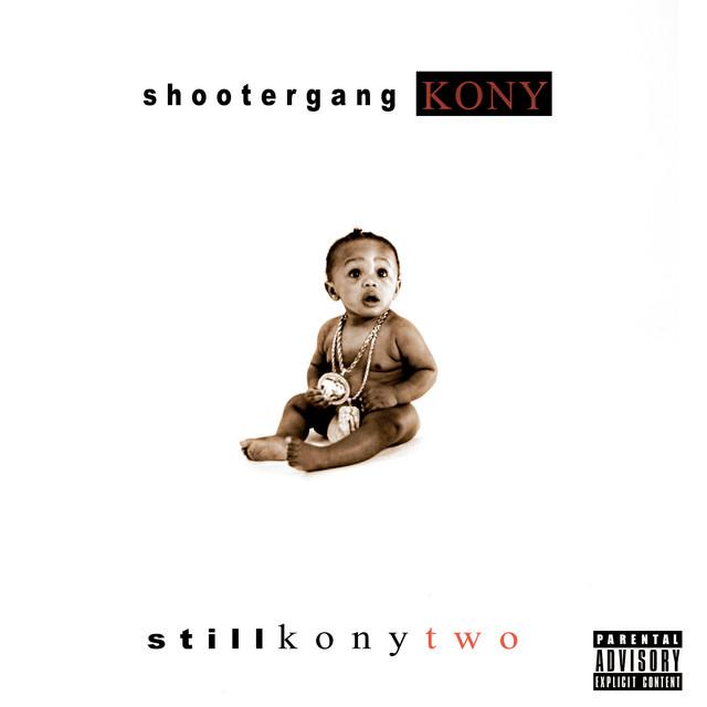 ShooterGang Kony - Still Kony 2