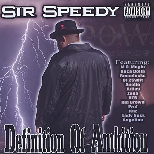 Sir Speedy - Definition Of Ambition