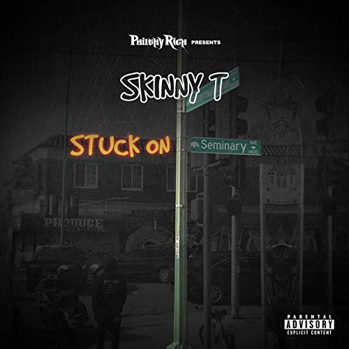 Skinny T Philthy Rich Presents Stuck On Seminary