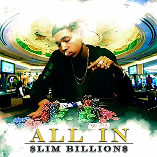 Slim Billions - All In