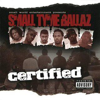 Small Tyme Ballaz - Certified