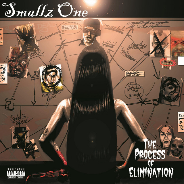 Smallz One - Process Of Elimination