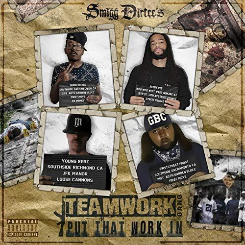 Smigg Dirtee & Teamwork Gang - Put That Work In