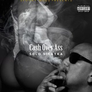Solo Sinatra - Cash Over Ass