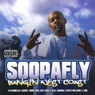 Soopafly - Bangin West Coast