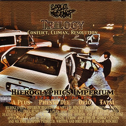Souls Of Mischief - Trilogy Conflict, Climax, Resolution