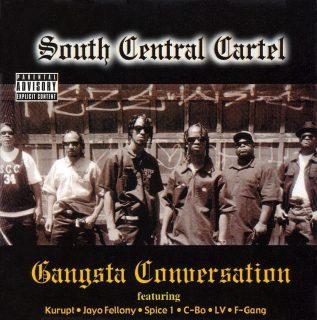 South Central Cartel - Gangsta Conversation (Front)