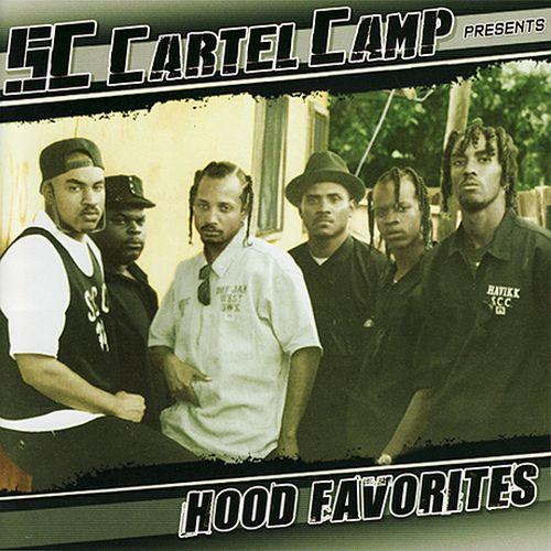 South Central Cartel - SC Cartel Camp Presents Hood Favorites