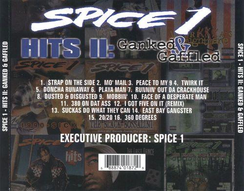 Spice 1 Hits II Ganked Gaffled Back
