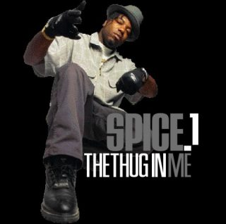 Spice 1 The Thug In Me