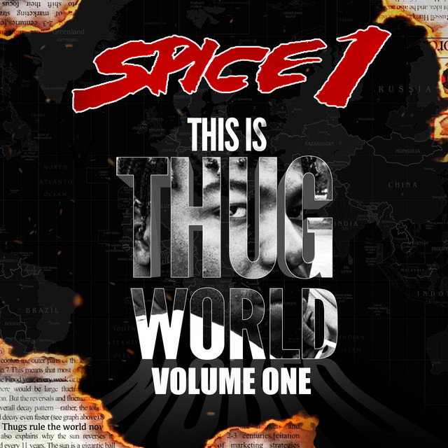 Spice 1 - This Is Thug World, Vol. 1