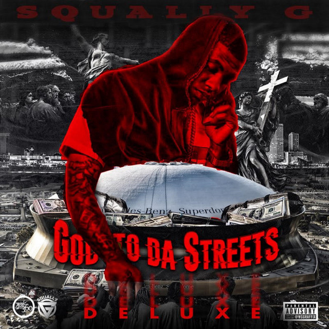 Squally G - God To Da Streets (Deluxe Edition)