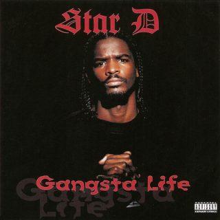 Star D - Gangsta Life