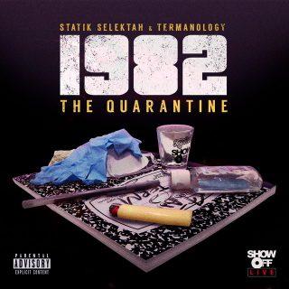 Statik Selektah & Termanology - 1982 The Quarantine