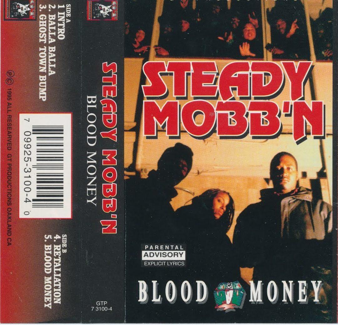 Steady Mobb'n - Blood Money