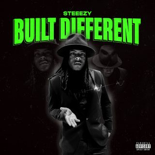 Steeezy - Built Different