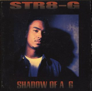 Str8 G Shadow Of A G