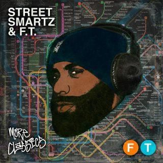 Street Smartz & F.T. - More Classics
