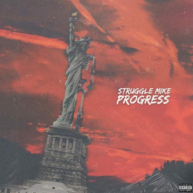 Struggle Mike - Progress