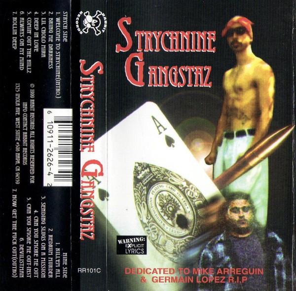 Strychnine Gangstaz - Strychnine Gangstaz
