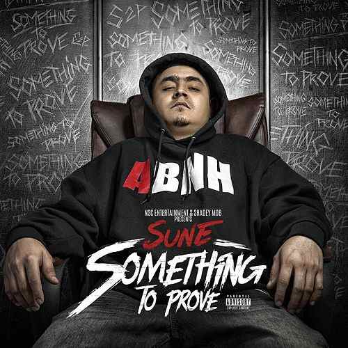 Sun-E - Something To Prove