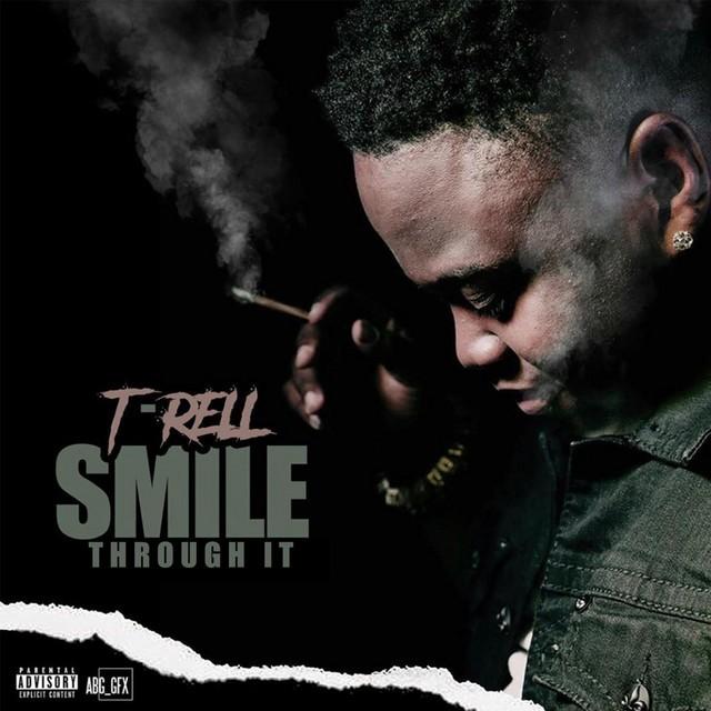 T-Rell - Smile Through It
