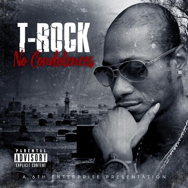 T-Rock - No Condolences