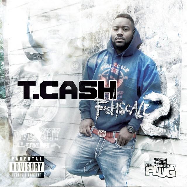 T. Cash - Fishscale 2