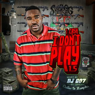 T. Cash - I Don't Play 1.5