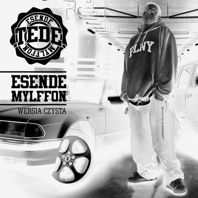 TEDE & Matheo - Esende Mylffon Wersja Czysta