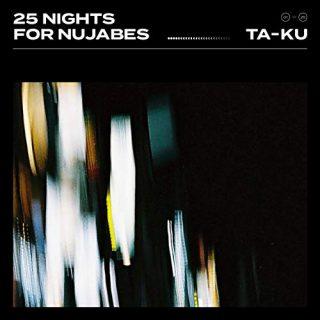Ta ku 25 Nights For Nujabes