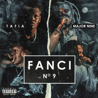 Tafia & Major Nine - Fanci No. 9