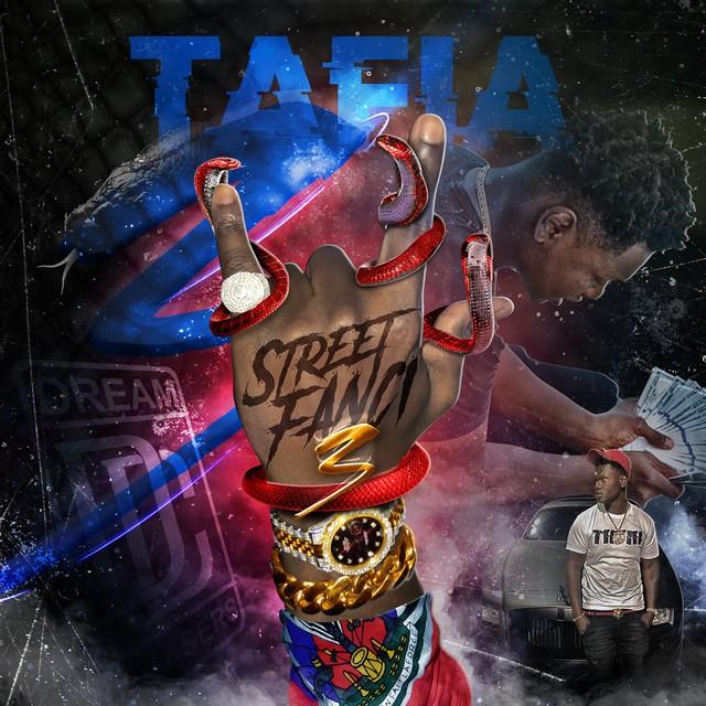 Tafia - Street Fanci 3