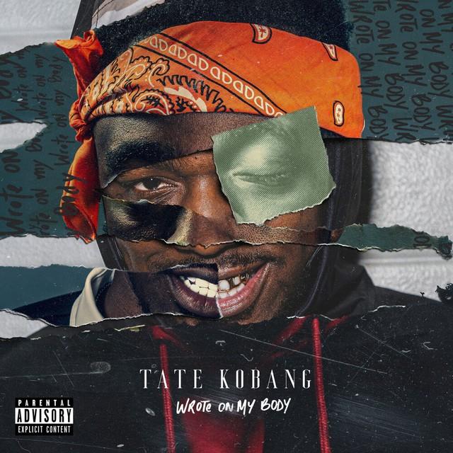 Tate Kobang - Wrote On My Body