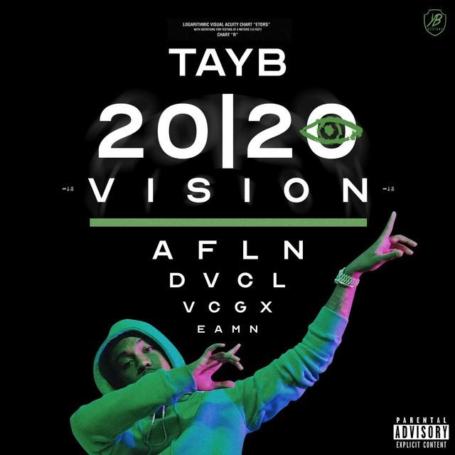Tay B - 2020 Vision