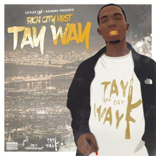 Tay Way - Rich City Host
