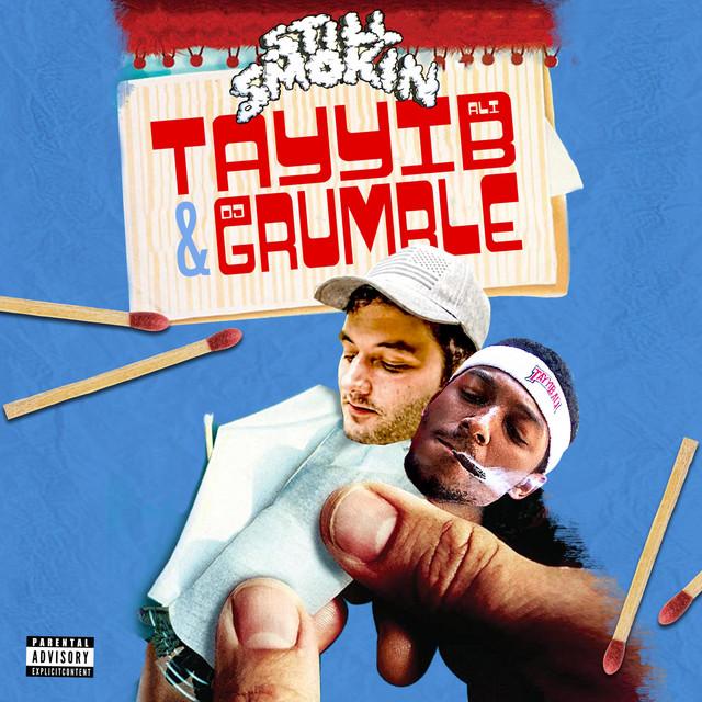 Tayyib Ali & DJ Grumble - Still Smokin'