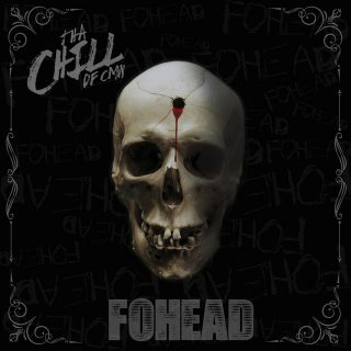 Tha Chill - FOHEAD