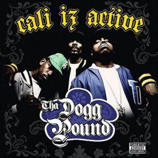 Tha Dogg Pound - Cali Iz Active