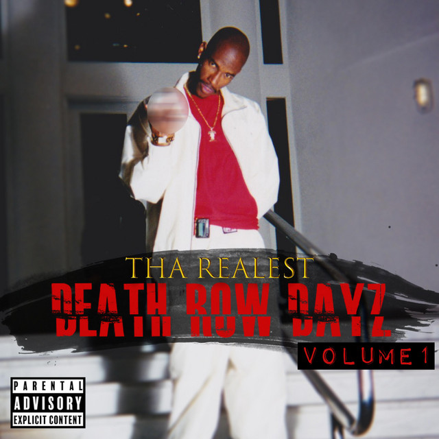 Tha Realest - Death Row Dayz, Vol. 1