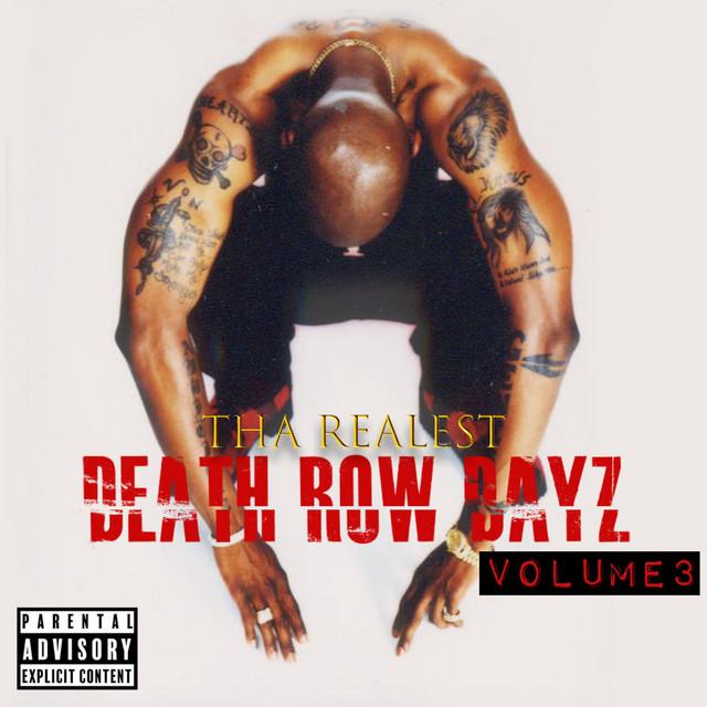 Tha Realest - Death Row Dayz, Vol. Three