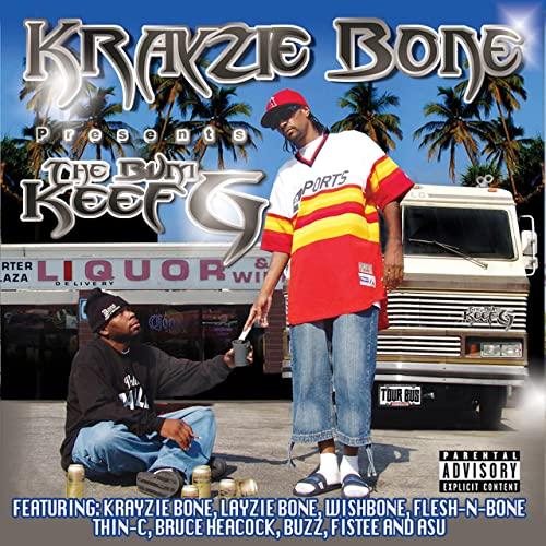 The Bum Keef G - Krayzie Bone Presents The Bum Keef G