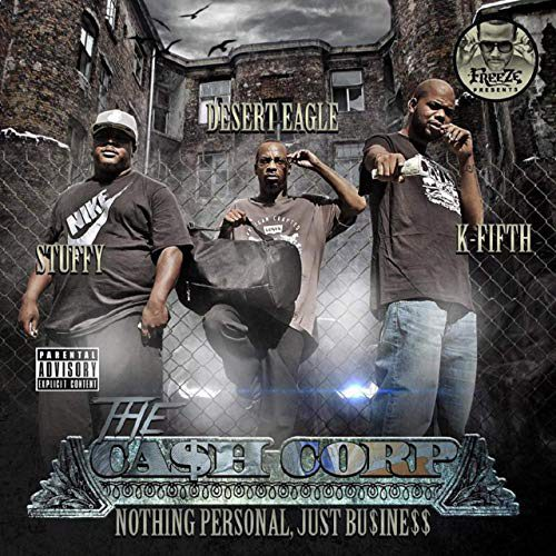 The Ca$h Corp - Nothing Personal Just Business