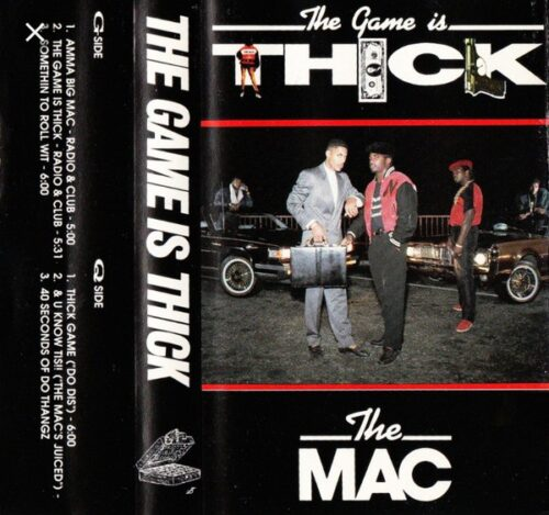 The Mac - The Game Is Thick